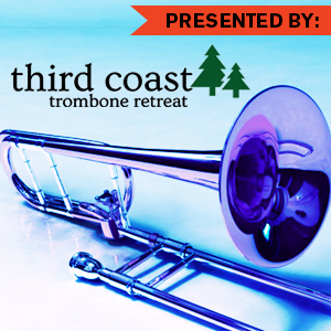 Third Coast Trombone Retreat, John Sebastian Vera, Nicholas Schwartz, faculty recital, trombone retreat, trombone